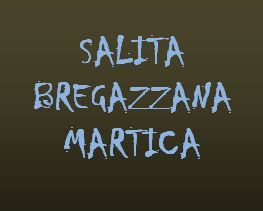 Bregazzana – Monte Martica