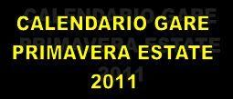 Calendario Gare Primavera – Estate 2011