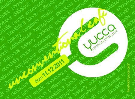 Yucca Cafè – Domenica Inaugurazione