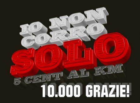 Io Non Corro Solo 2013 – 10.000 GRAZIE!!