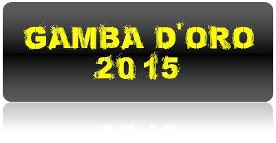 Gamba d'Oro 2015 a