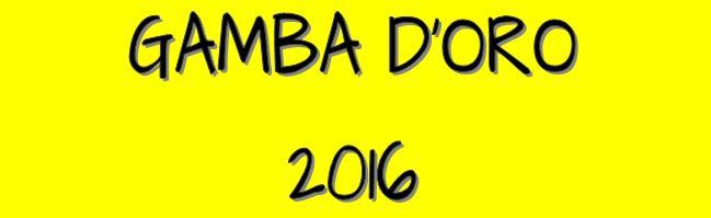Gamba d'Oro 2016
