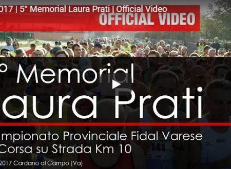 Memorial Prati Cardano al Campo 2017 – Video
